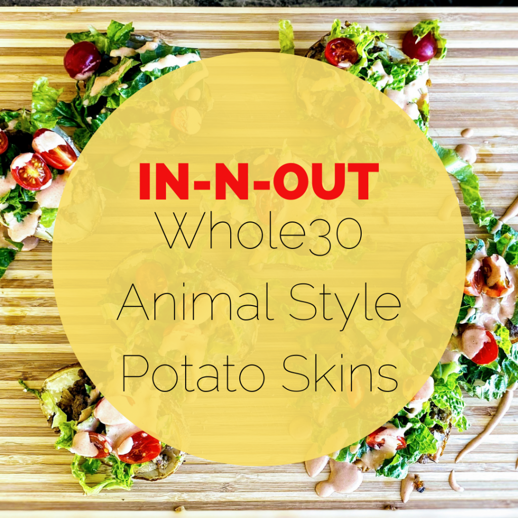 In-N-Out Animal Style Potato Skins Cover